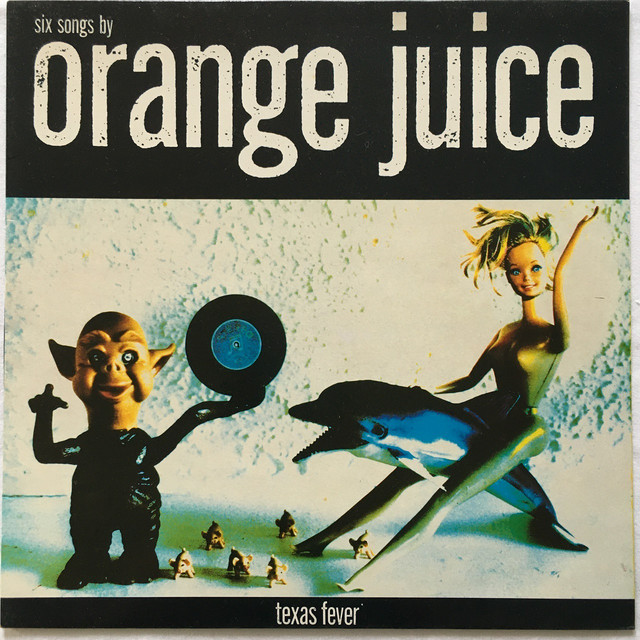 【LP・英盤】Orange Juice /  Texas Fever
