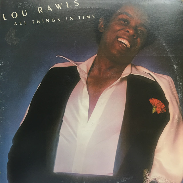 Lou Rawls ‎– All Things In Time