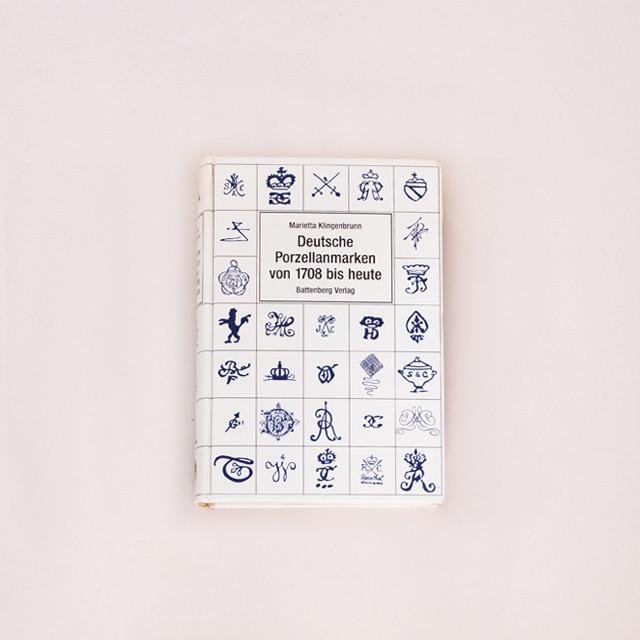 Marietta Klingenbrunn『Deutsche Porzellanmarken von 1708 bis heute』