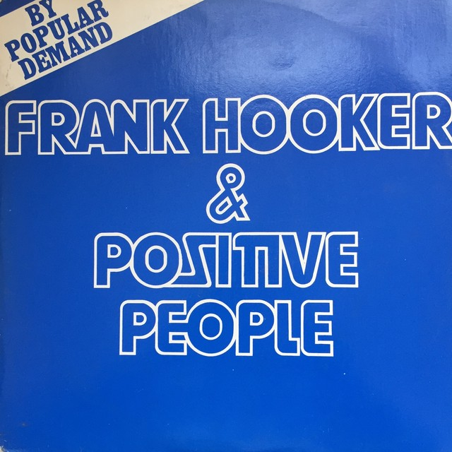 Frank Hooker & Positive People ‎– This Feelin'