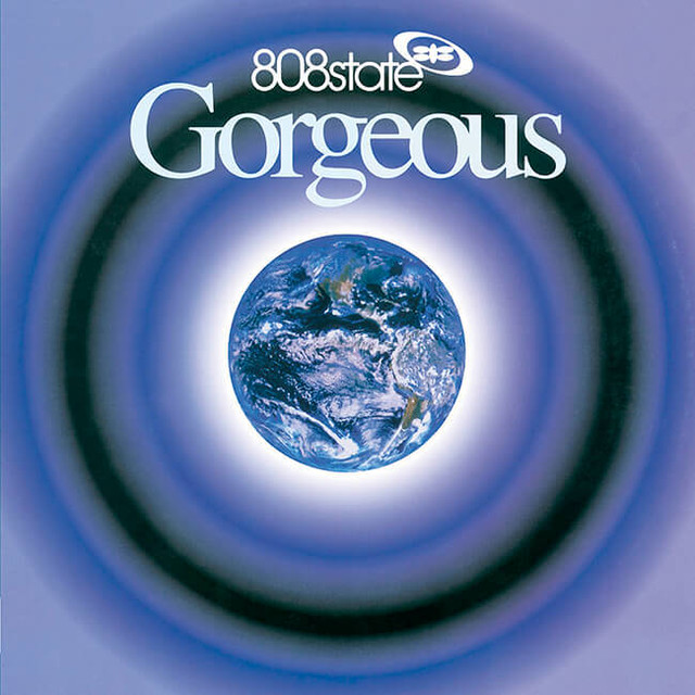 808 State - Gorgeous (Deluxe Edition) - メイン画像