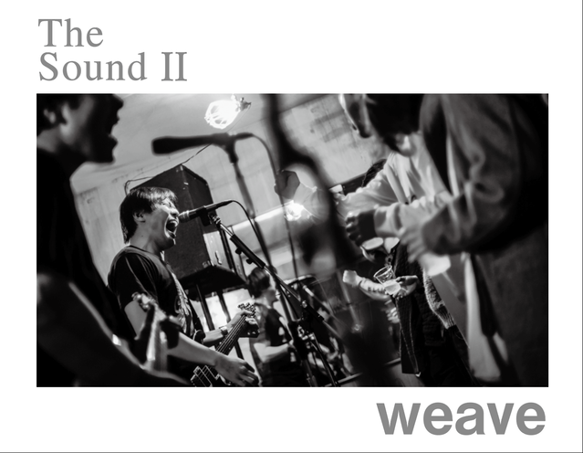 weave「The Sound Ⅱ」