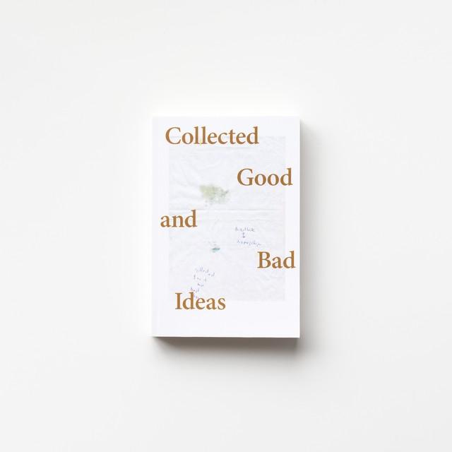 (Signed) Collected Good and Bad Ideas by Sveinn Fannar Jóhannsson