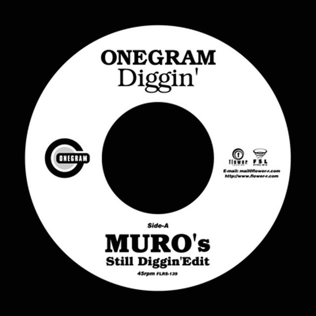 [新品7inch]  ONEGRAM - Diggin' (MURO's Still Diggin' Edit)