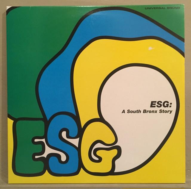 ●ESG / A SOUTH BRONX STORY