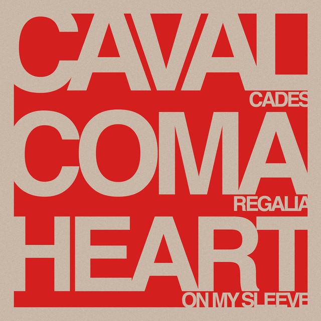 Cavalcades / Coma Regalia / Heart On My Sleeve 「SPLIT」※Red Clear Vinyl