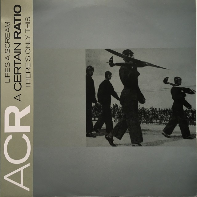 【12inch・英盤】A Certain Ratio  / Lifes A Scream , There's Only This