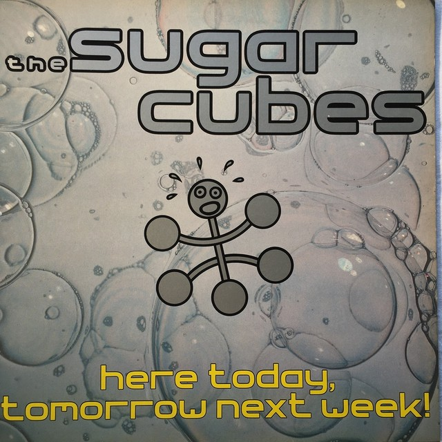 【LP・英盤】Sugarcubes / Here Today, Tomorrow Next Week!