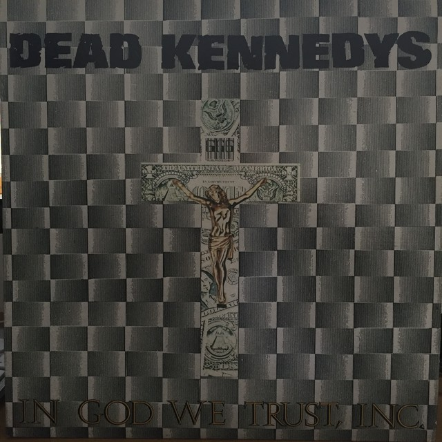 In God We Trust, Inc. / Dead Kennedys