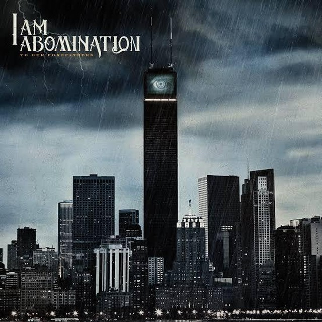 【USED】I Am Abomination / To Our Forefathers