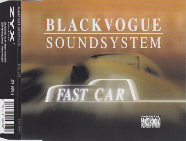 Blackvogue Soundsystem - Fast Car