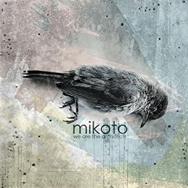 【USED】MIKOTO / WE ARE THE ARCHITECTS