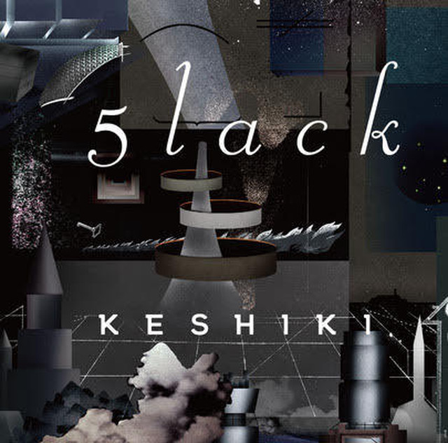 【CD】5lack - KESHIKI