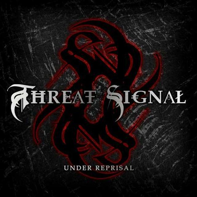 【USED】Threat Signal / Under Reprisal