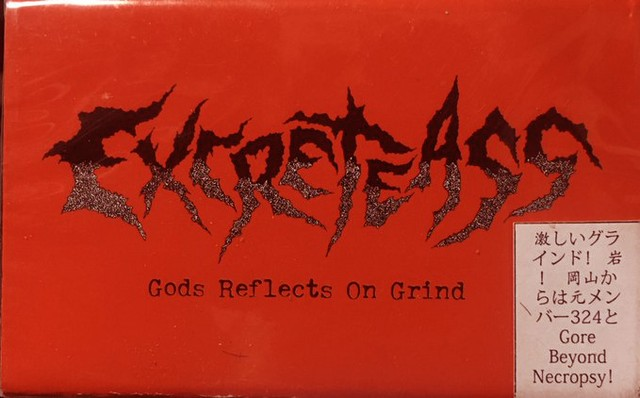 Excreteass ‎– Gods Reflects On Grind