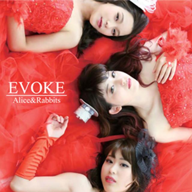 『EVOKE』/Alice&Rabbits