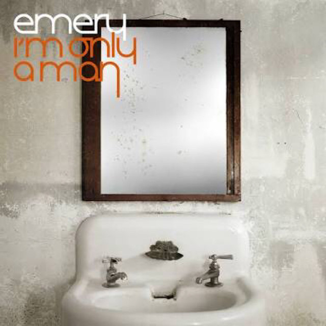 【USED】Emery / I'm Only A Man