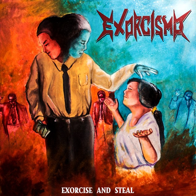 EXORCISMO『Exorcise And Steal』CD