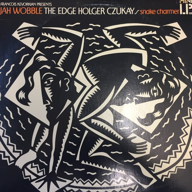Jah Wobble - The Edge - Holger Czukay ‎– Snake Charmer