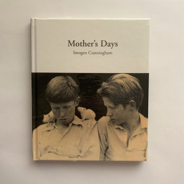 Mother's Days / Imogen Cunningham
