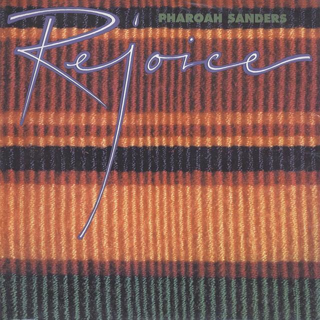 Pharoah Sanders / Rejoice (2LP)