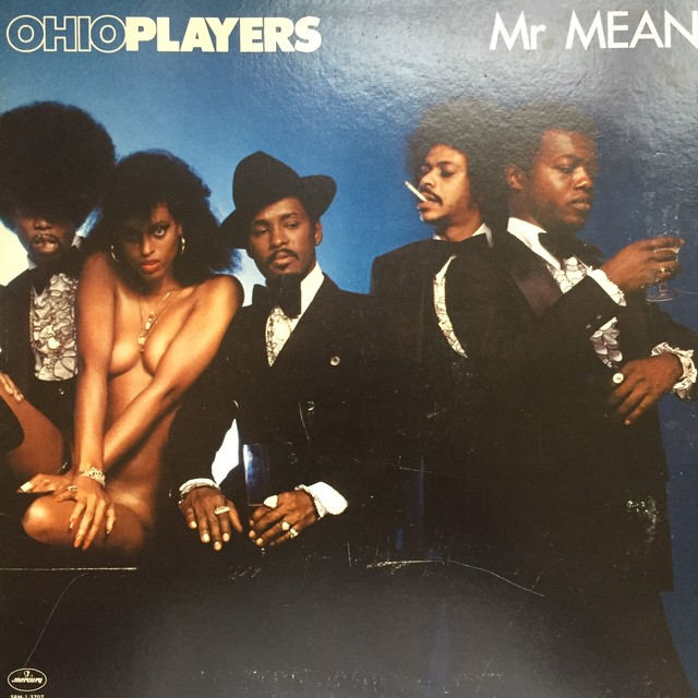Ohio Players ‎– Mr. Mean