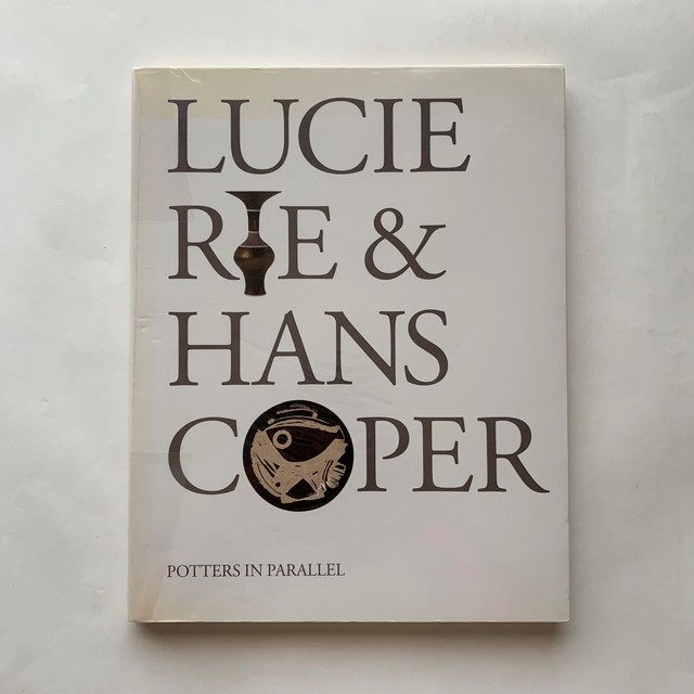 Lucie Rie & Hans Coper - Potters in Parallel  /  ルーシー・リー  /  ハンス・コパー