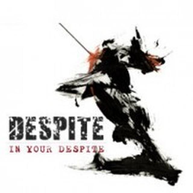 【USED】Despite / In Your Despite