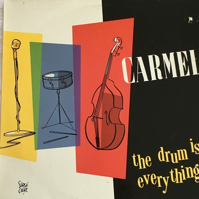 【LP・独盤】Carmel / The Drum Is Everything