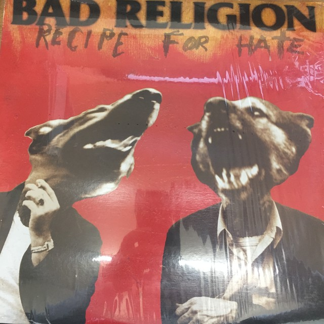 Recipe For Hate / Bad Religion