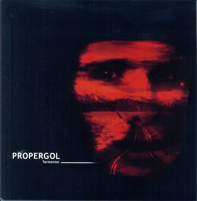 PROPERGOL - Tormentor/I need you.  7ep - メイン画像