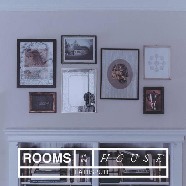【DISTRO】La Dispute / Rooms Of The House