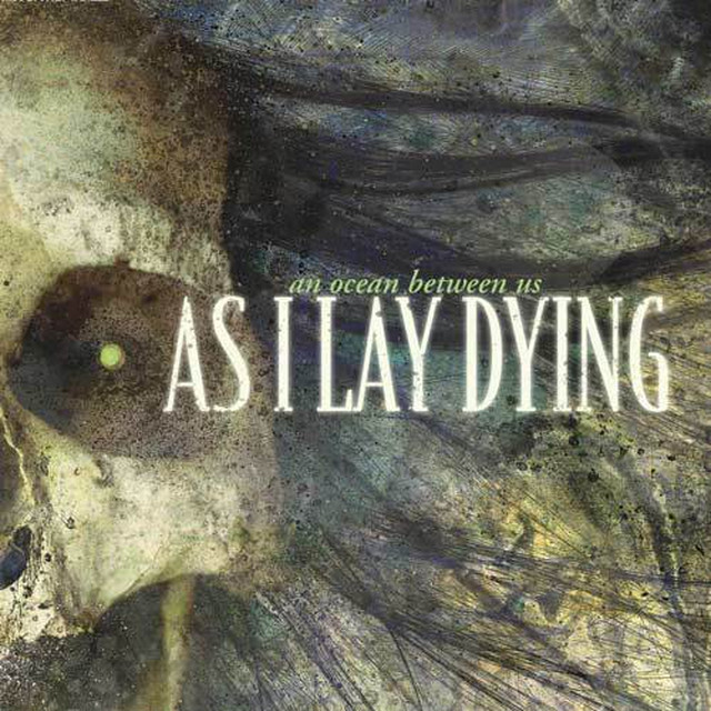 【USED】AS I LAY DYING / An Ocean Between Us