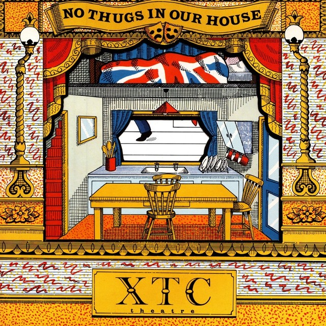 【7inch・英盤】XTC  / No Thugs In Our House