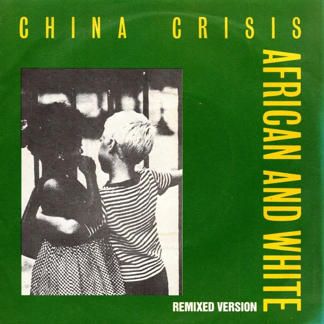 【7inch・英盤】China Crisis / African And White (Remixed Version)