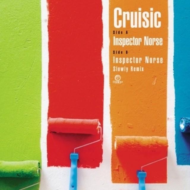 [新品7inch]  Cruisic - Inspector Norse