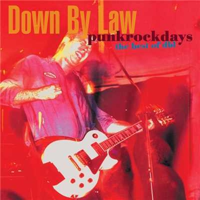【USED】Down By Law / Punkrockdays the best of dbl