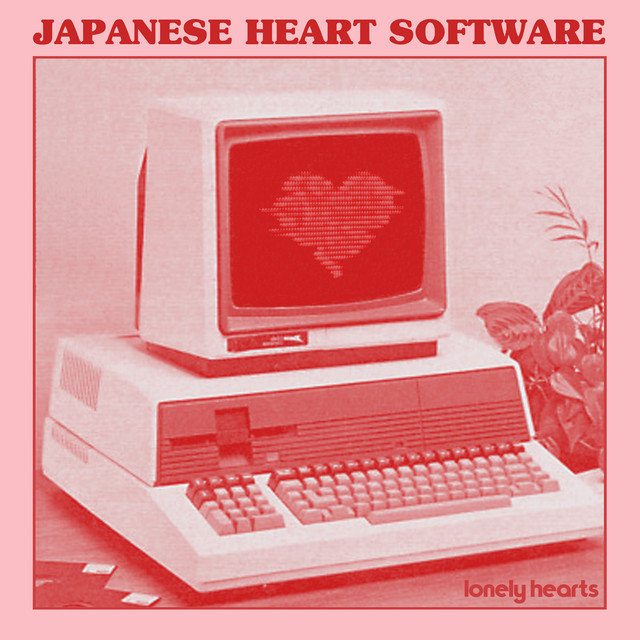 Japanese Heart Software / Lonely Hearts(Ltd Cassette)