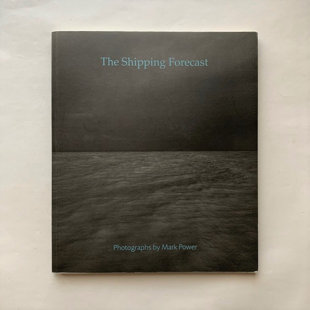 The Shipping Forecast / Mark Power