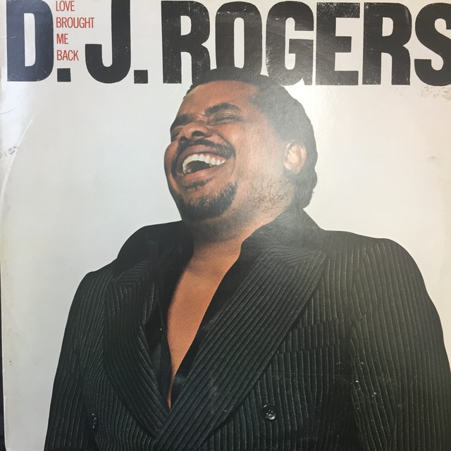D. J. Rogers ‎– Love Brought Me Back