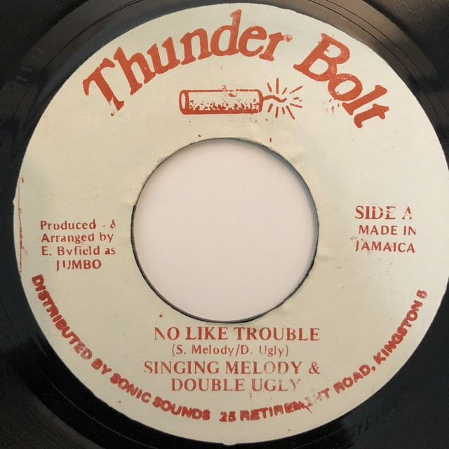 Singing Melody, Double Ugly - No Like Trouble【7-20325】