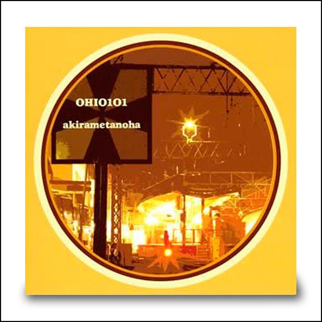 OHIO101 1st ALBUM『アキラメタノハ』