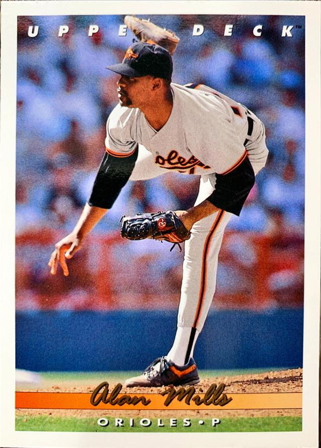 MLBカード 93UPPERDECK Alan Mills #312 ORIOLES