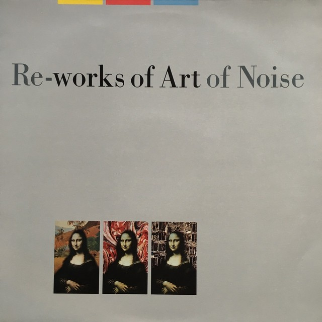 【LP・英盤】 Art Of Noise  / Re-works Of Art Of Noise