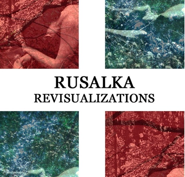Rusalka - Revisualizations Tape - メイン画像