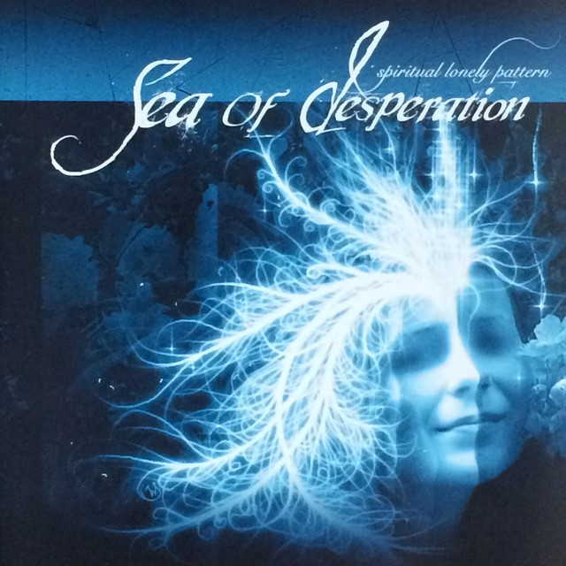 "Sea of Desperation	""Spiritual Lonely Pattern"""