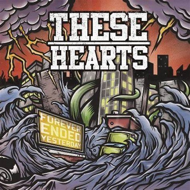 【USED】These Hearts / Forever Ended Yesterday