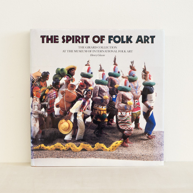 古書 再入荷 The Spirit of Folk Art / The Girard Collection at the Museum of International Folk Art
