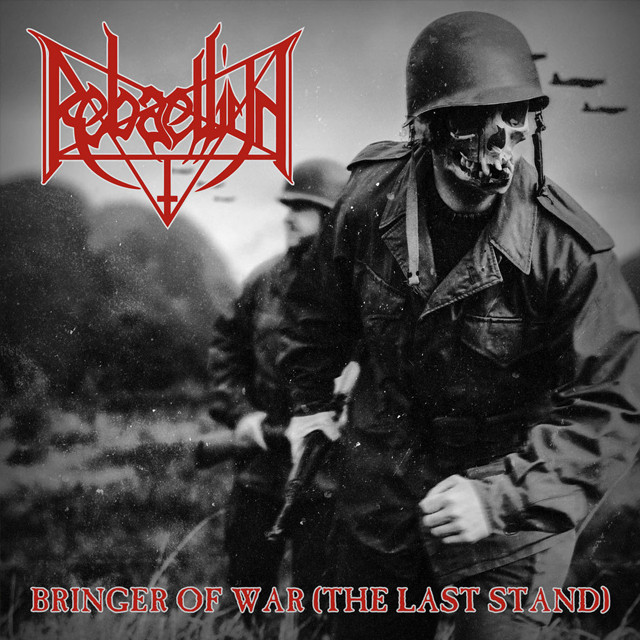 REBAELLIUN『Bringer Of War (The Last Stand)』CD