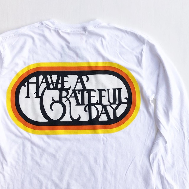 "Have a Grateful Day ""SF Logo Long Sleeve T-Shirts"""